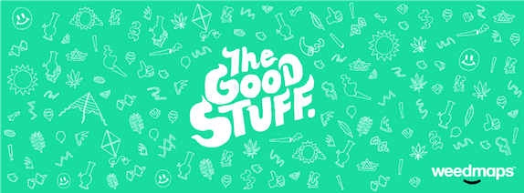 Weedmaps Makeover: Welcome to THE GOOD STUFF! August 19 ...